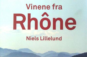 Ny Vinbog om Rhône – Anmeldelse *****(*)